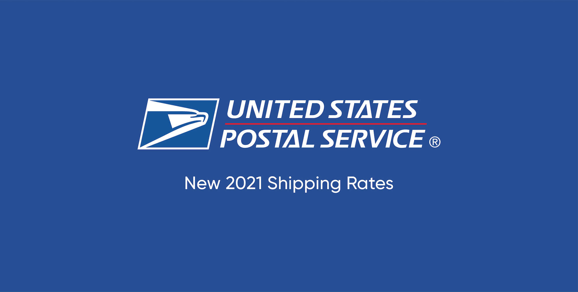 2021 USPS Shipping Rate Changes